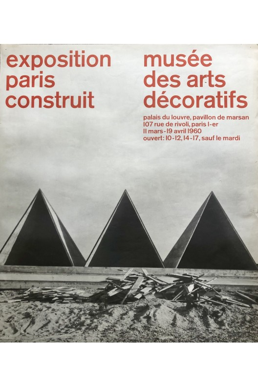 EXPOSITION PARIS CONSTRUIT / AFFICHE ORIGINALE 1960