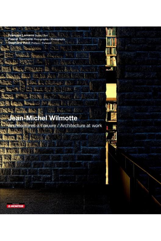 Jean-Michel Willmotte - architectures à l'œuvre architecture at work