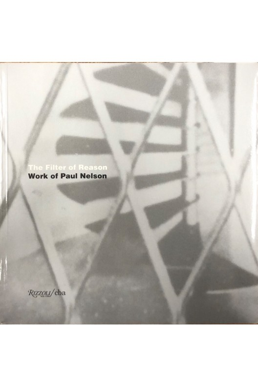 Work of Paul Nelson / The filter of reason
