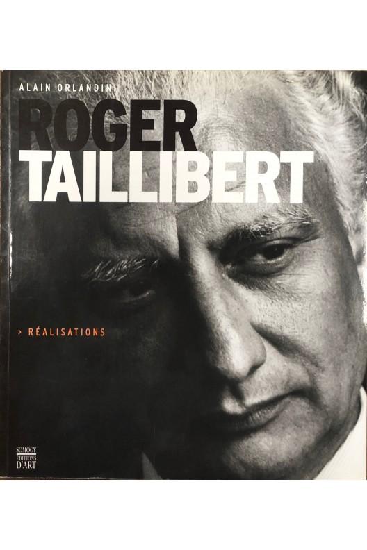 Roger Taillibert - Réalisations