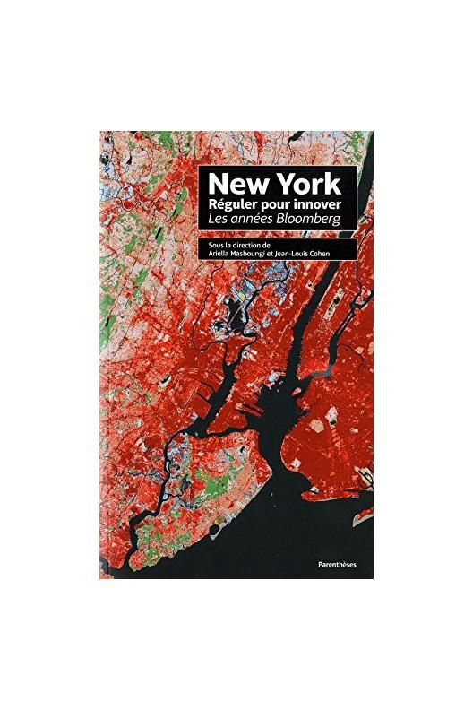 NEW YORK - REGULER POUR INNOVER, LES ANNEES BLOOMBERG