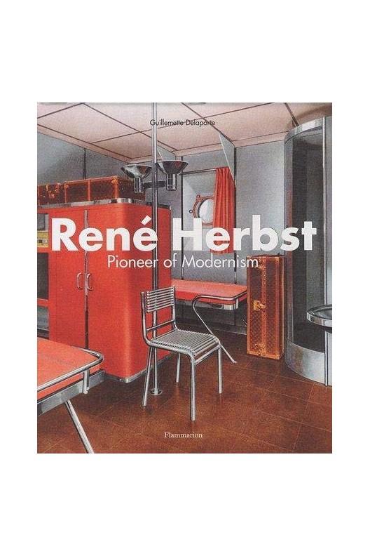 Rene Herbst pioneer of modernism.