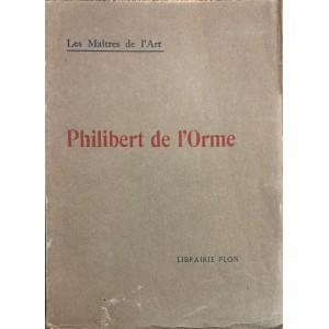 Philibert de l'Orme / Henri Clouzot