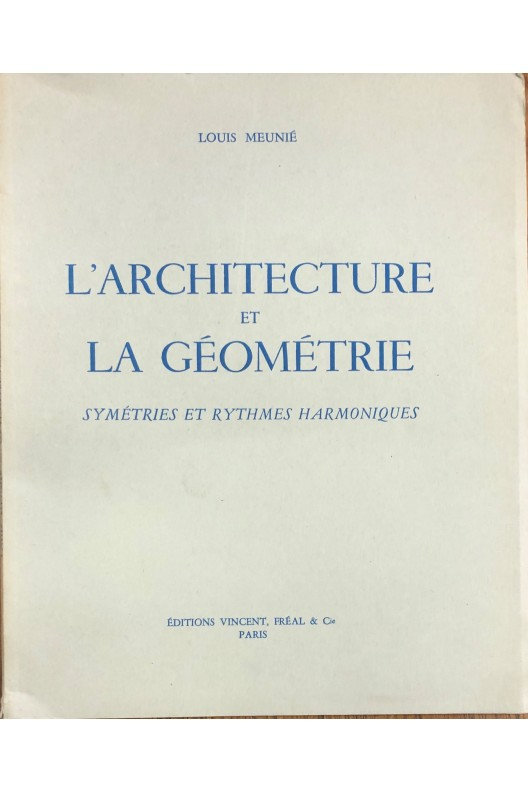 L'architecture et la géométrie / Louis Meunié.