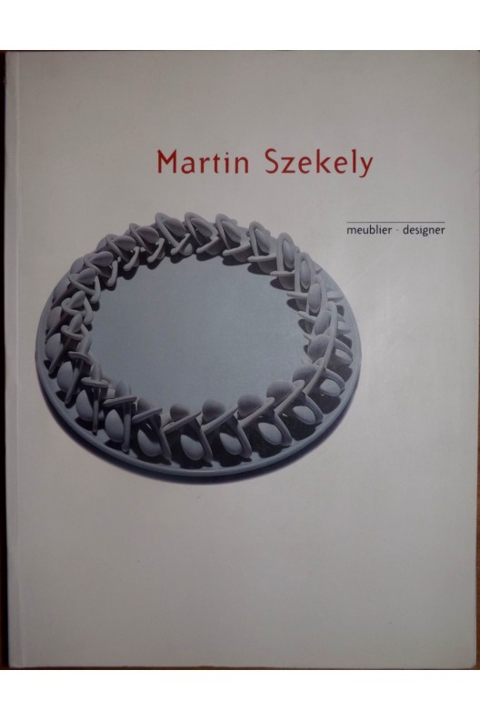 Martin Szekzly meublier - designer