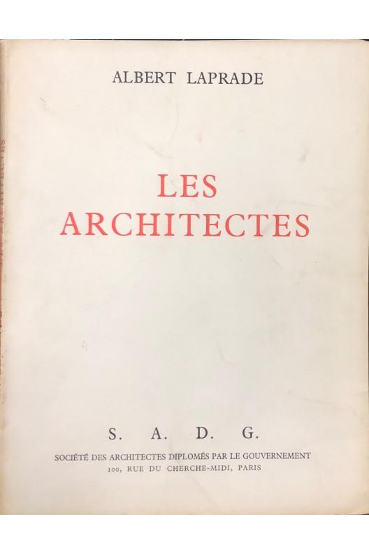 Les architectes par Albert Laprade.