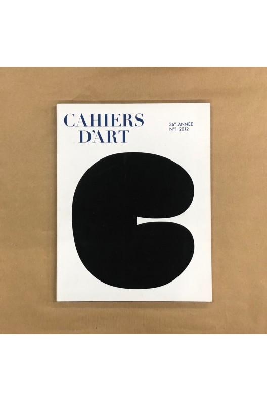 Cahiers d'art n°1 2012.