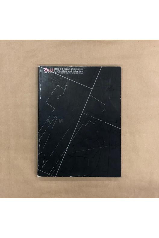 Peter Eisenman / A+U extra edition 1988