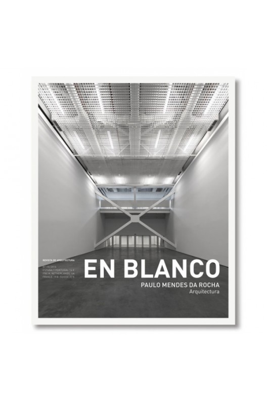 EN BLANCO 15- Paulo Mendes da Rocha