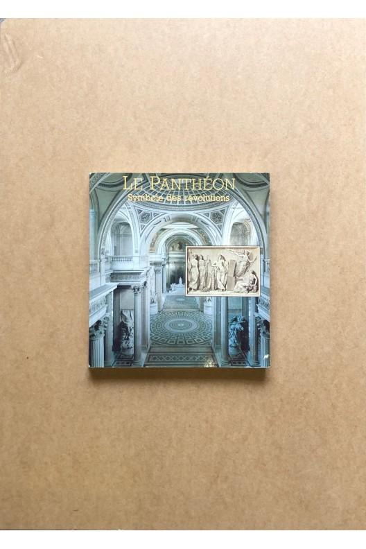 Le Panthéon, symbole des révolutions
