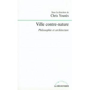 Ville contre-nature / Chris Younès