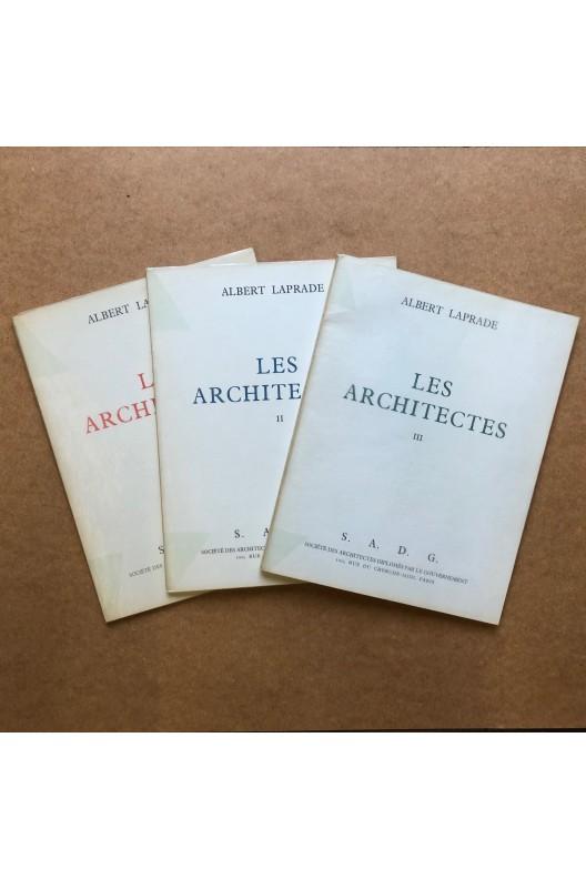 Albert Laprade / les architectes 1, 2 et 3