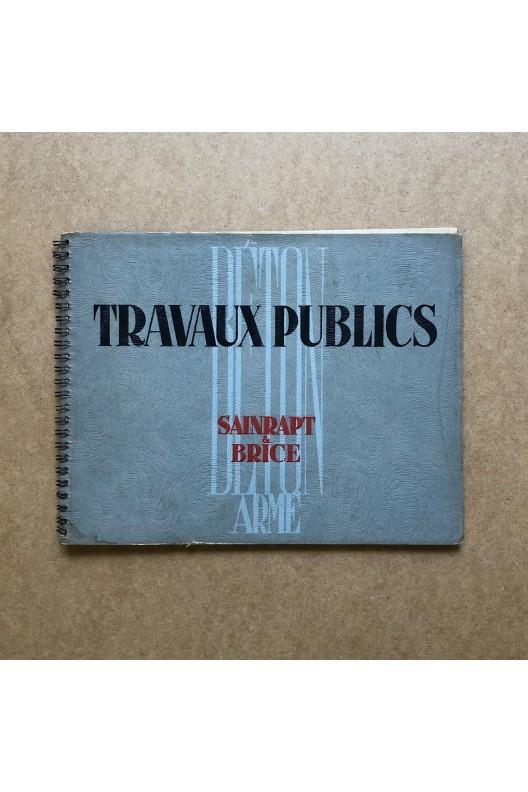 Sainrapt & Brice / Travaux publics / béton armé