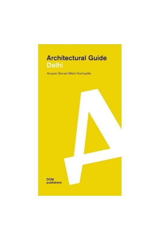 Architectural Guide Delhi