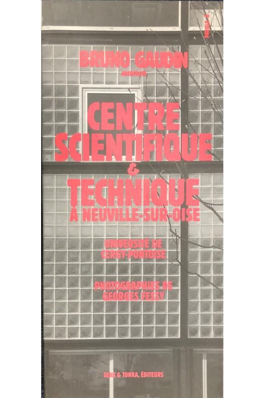 Bruno Gaudin / Centre technique & scientifique à Neuville-sur-Oise