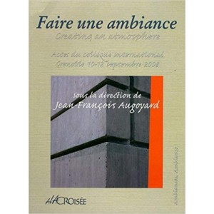 Faire une ambiance / creating an atmosphere