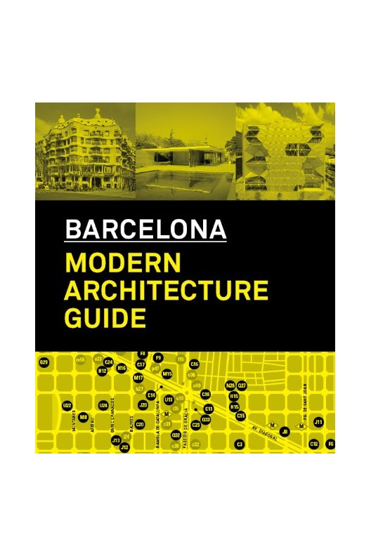 Barcelona - Modern Architecture Guide