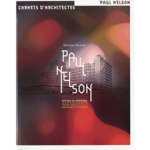 PAUL NELSON / Carnet d'architectes