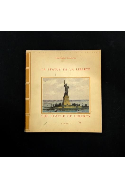 La statue de la liberté / Bertrand Lemoine.