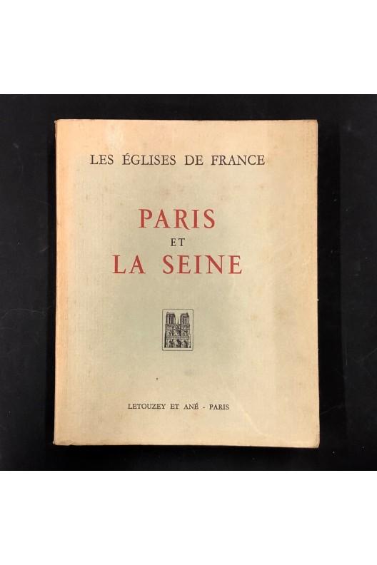 Paris et la Seine / les églises de France.