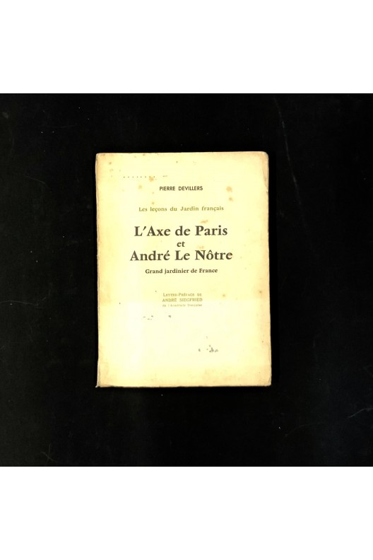 L'Axe de Paris et André le Nôtre