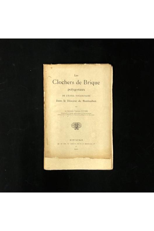 LES CLOCHERS DE BRIQUES POLYGONAUX DE L'ÉCOLE TOULOUSAINE DANS LE DIOCESE DE MONTAUBAN