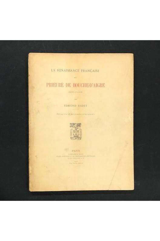 La Renaissance française au prieuré de Bouche-d'Aigre.