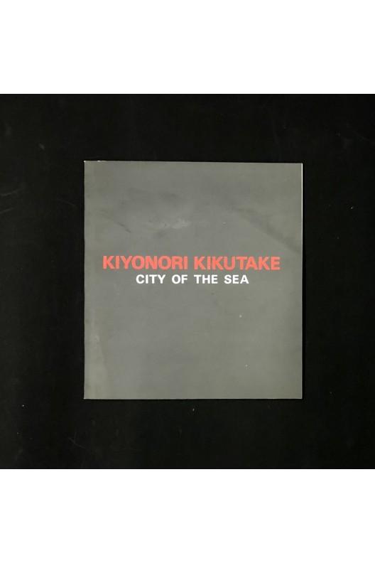 Kiyonori kikutaké / city of the sea (signé)