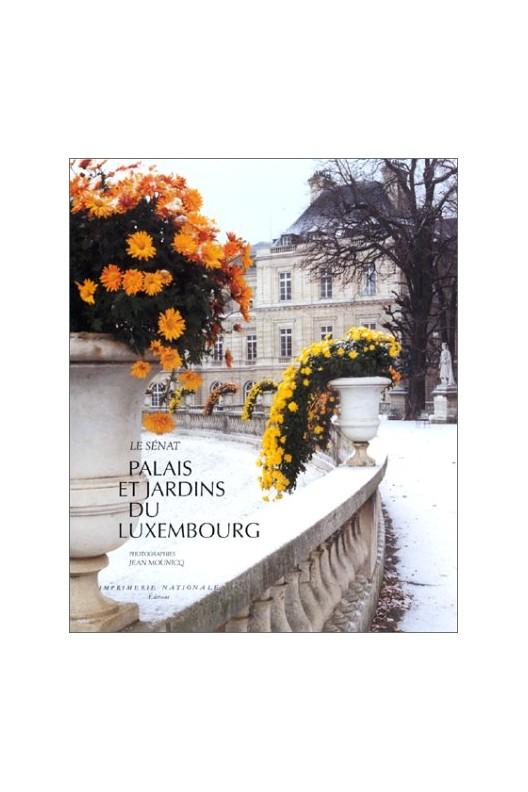 Palais et jardins du Luxembourg / le Sénat