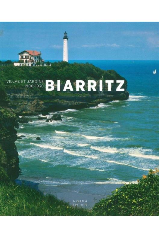 Biarritz - villas et jardins, 1900-1930