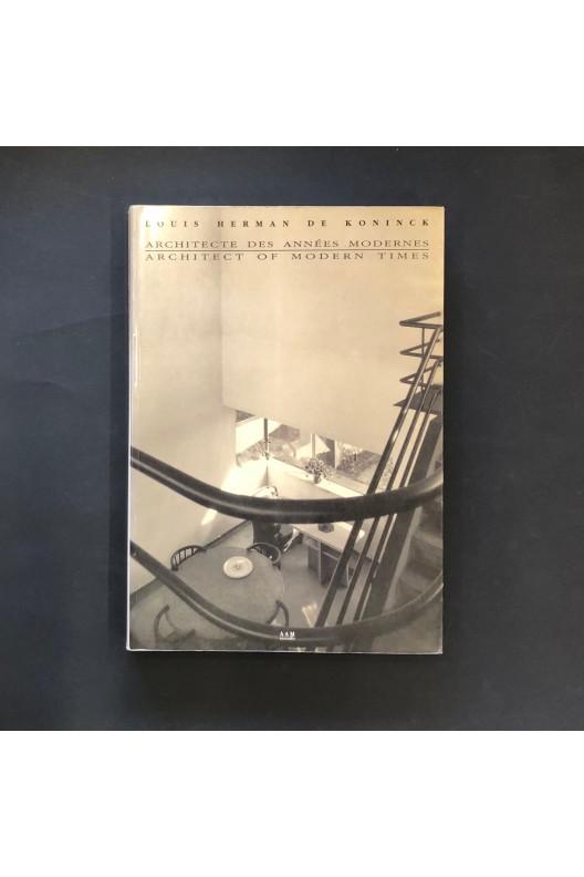 Louis Herman de Koninck architectes des années modernes