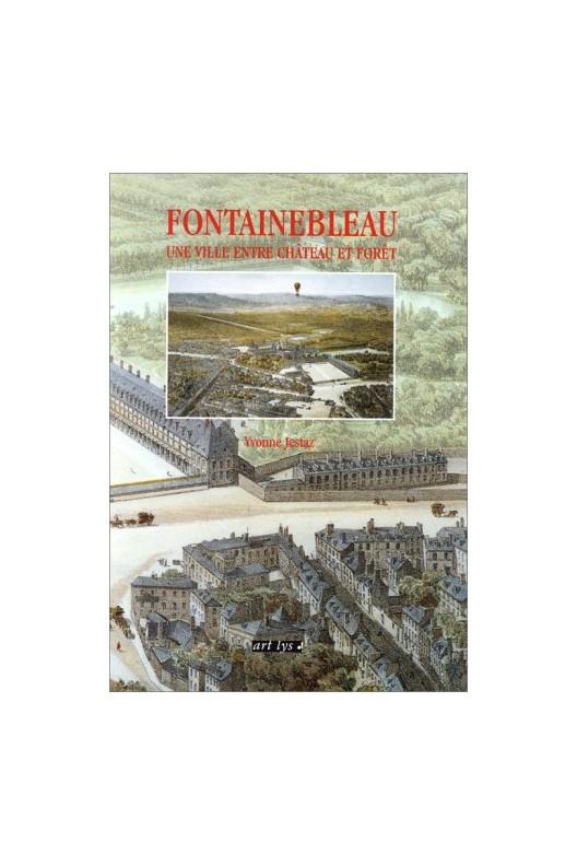 Fontainebleau, une ville entre château et forêt.