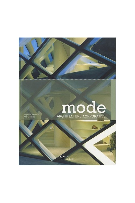 Mode : Architecture corporative