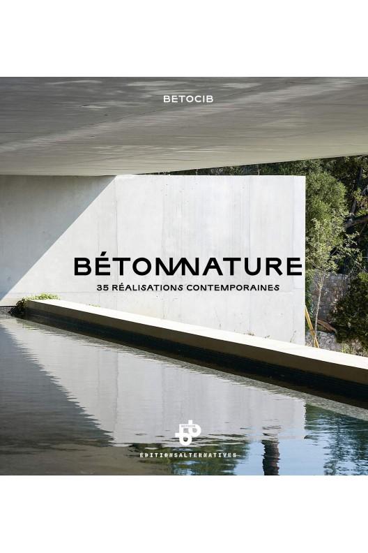Béton nature - 35 réalisations contemporaines