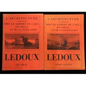 Claude Nicolas Ledoux / L'architecture considérée sous le rapport de l'art...