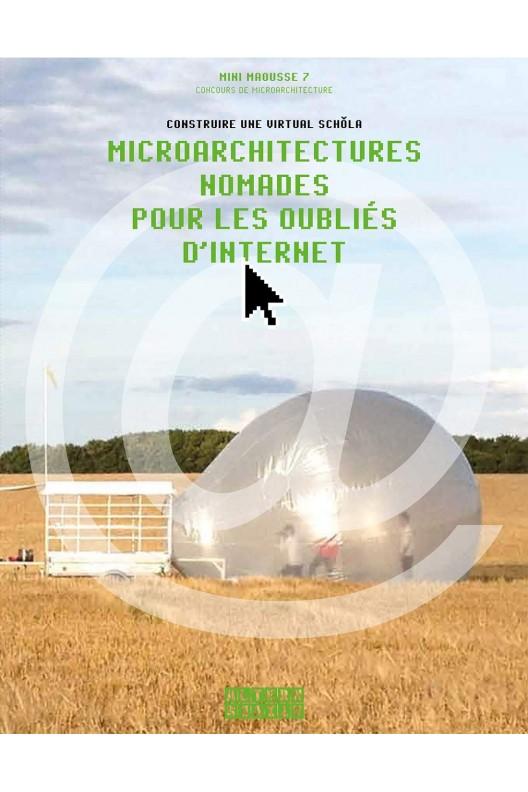 Microarchitectures nomades pour les oubliés d'Internet