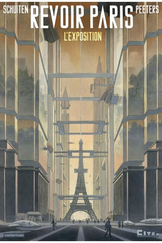 REVOIR PARIS / L'exposition Schuiten & peeters