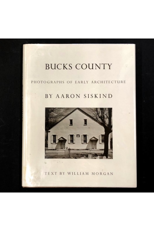 Buck county / photographs of early architecture