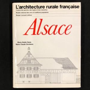 Alsace / l'architecture rurale française.