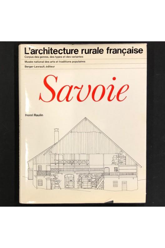 Savoie / l'architecture rurale française