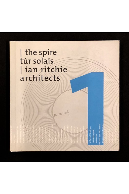 Ian Ritchie architects / the Spire / signed 2004