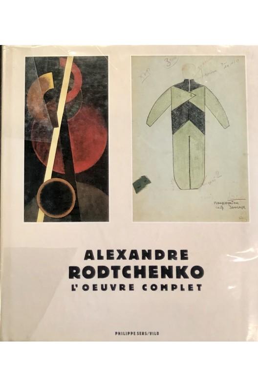 Alexandre Rodtchenko / l'oeuvre complet