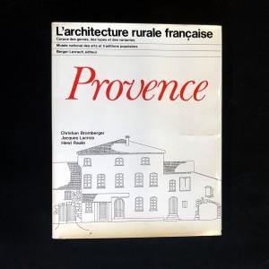 Provence / L'architecture rurale française.