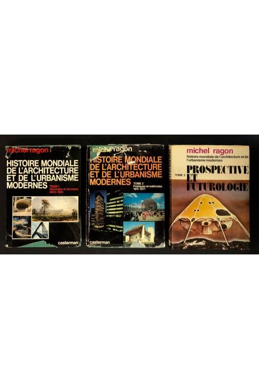 Histoire mondiale de l'architecture et de l'urbanisme modernes. Michel Ragon
