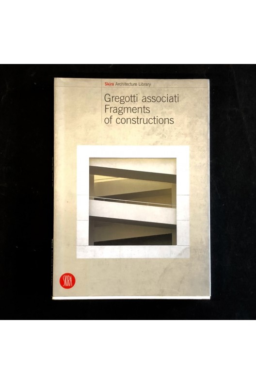 Gregotti Associati / fragments of constructions