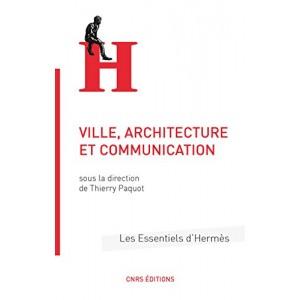 Villes, architecture, communication. Thierry Paquot