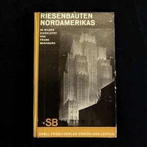 Riesenbauten nordamerikas / Gratte-ciels Amérique du Nord