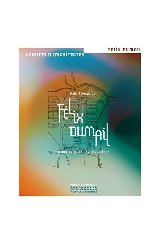 Félix Dumail, architecte de la
