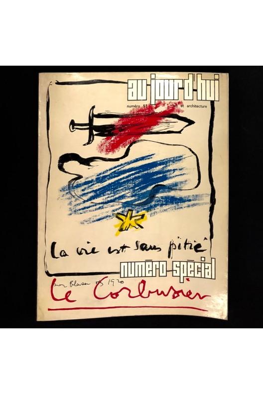 Le Corbusier / Numéro spécial Aujourd'hui Art et Architecture