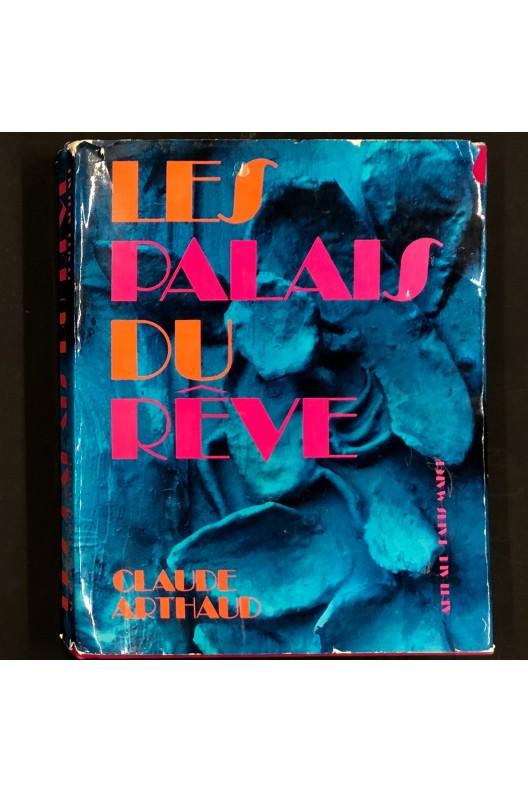 Les palais du rêve / Claude Arthaud